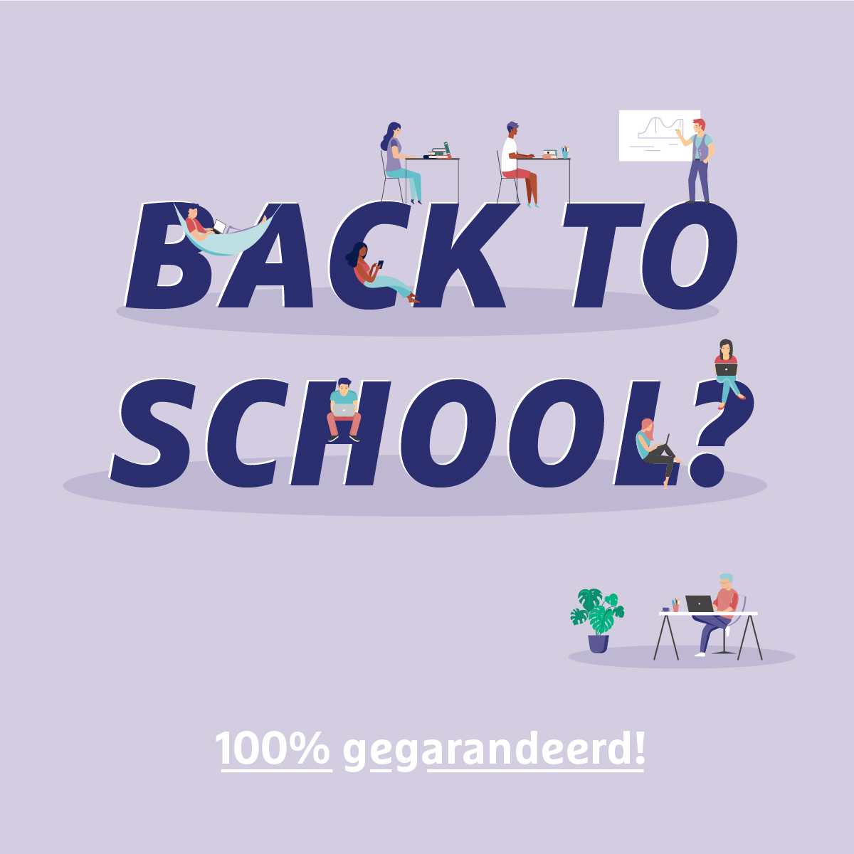 Back to school ? Uiteraard!